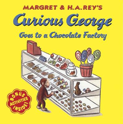 """Curious George Goes to a Chocolate Factory, """"Rey, H. A.; Rey, Margret"""""""