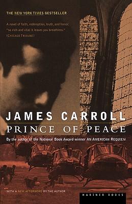 "Prince of Peace, ""Carroll, James"""