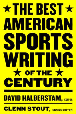 Image for The Best American Sports Writing of the Century (The Best American Series ®)