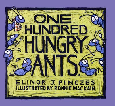 One Hundred Hungry Ants, Elinor J. Pinczes