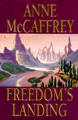 Freedoms Landing, ANNE MCCAFFREY