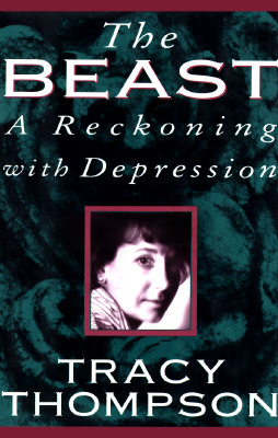 Image for The Beast: A Reckoning with Depression