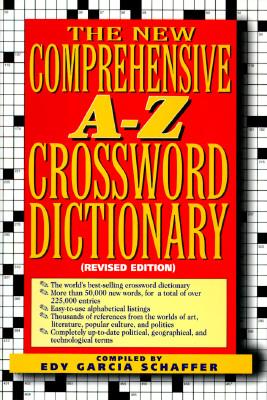NEW COMPREHENSIVE A-Z CROSSWORD DICT, EDY GARCIA SCHAFFER