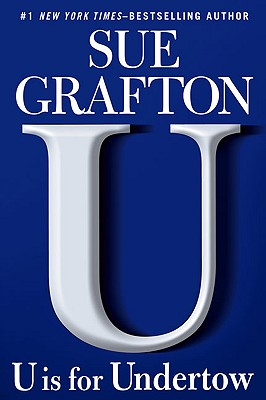 U is for Undertow (Kinsey Millhone Mystery), Sue Grafton