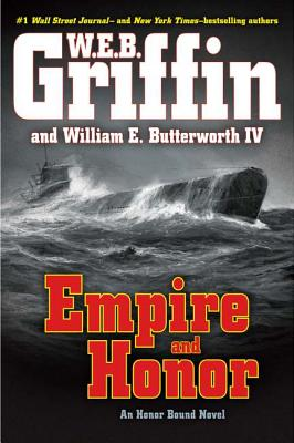 Empire and Honor, W E B Griffin