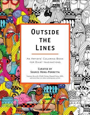 Image for Outside the Lines: An Artists' Coloring Book for Giant Imaginations