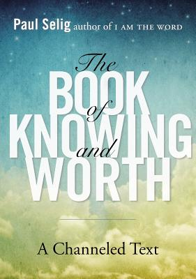Image for The Book of Knowing and Worth