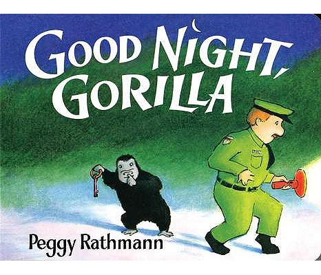 GOOD NIGHT, GORILLA, RATHMANN, PEGGY
