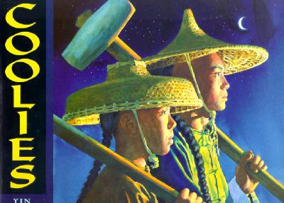 Coolies (Asian Pacific American Award for Literature. Children's and Young Adult. Honorable Mention (Awards)), Yin