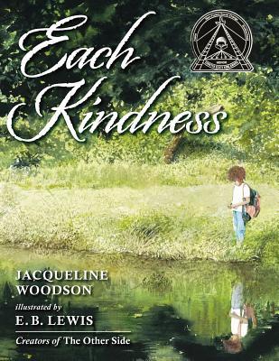 EACH KINDNESS, WOODSON, JACQUELINE