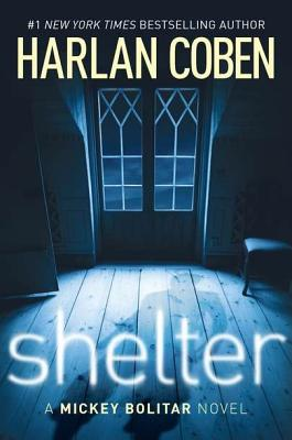 Shelter (Book One): A Mickey Bolitar Novel, Harlan Coben