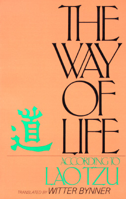 The Way of Life, According to Laotzu, Bynner, Witter