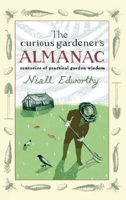 Image for Curious Gardener's Almanac: Centuries of Practical Garden Wisdom