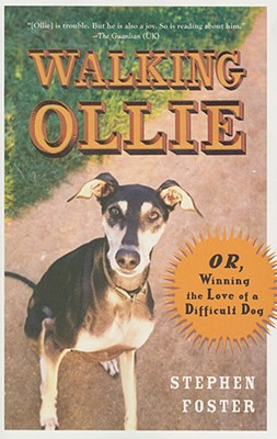 "Image for ""Walking Ollie: Or, Winning the Love of a Difficult Dog"""