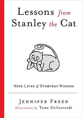 Image for Lessons from Stanley the Cat: Nine Lives of Everyday Wisdom