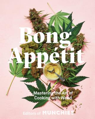 Image for Bong Appétit: Mastering the Art of Cooking with Weed