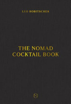 Image for The NoMad Cocktail Book