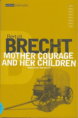 Mother Courage and Her Children (Modern Classics), Brecht, Bertolt; Manheim, Ralph