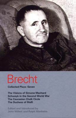 Image for Brecht Collected Plays: 7: Visions of Simone Machard; Schweyk in the Second World War; Caucasian Chalk Circle; Duchess of Malfi (World Classics)