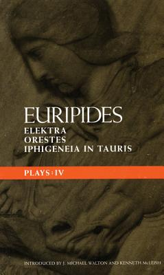 Image for Euripides Plays: 4: Elektra; Orestes and Iphigeneia in Tauris (Classical Dramatists)