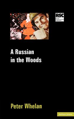 Image for A Russian In The Woods (Modern Plays)