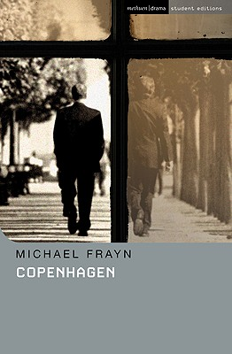Copenhagen (Methuen Drama Student Editions), Frayn, Michael