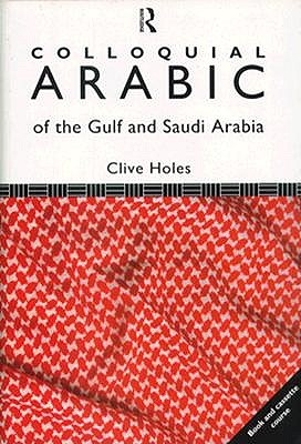 Image for Colloquial Arabic Of The Gulf And Saudi Arabia