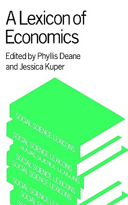 Image for A Lexicon of Economics (Social Science Lexicons)