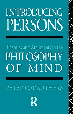 Image for Introducing Persons: Theories and Arguments in the Philosophy of the Mind