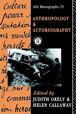 Image for Anthropology and Autobiography