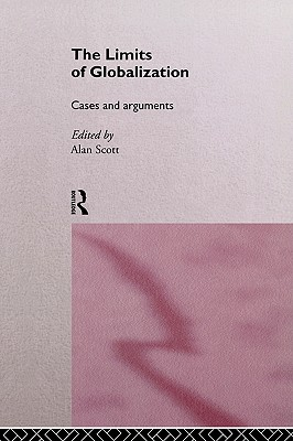 Image for The Limits Of Globalization (International Library of Sociology (Paperback))