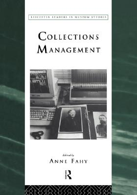 Image for Collections Management (Leicester Readers in Museum Studies)