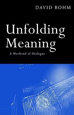 Image for Unfolding Meaning: A Weekend of Dialogue