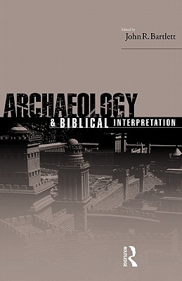 Image for Archaeology and Biblical Interpretation