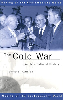Image for The Cold War: An International History (The Making of the Contemporary World)