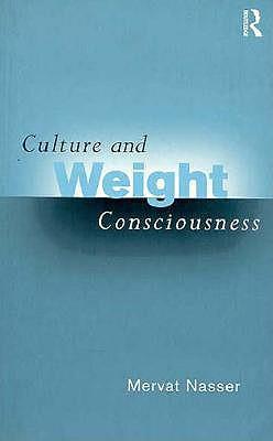 Culture and Weight Consciousness, Nasser, Mervat