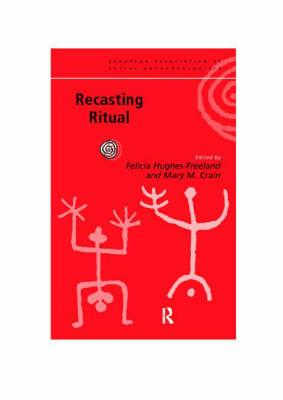 Recasting Ritual: Performance, Media, Identity (European Association of Social Anthropologists)