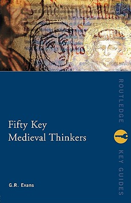 Image for Fifty Key Medieval Thinkers (Routledge Key Guides)