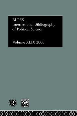 Image for IBSS: Political Science: 2000 Vol.49 (INTERNATIONAL BIBLIOGRAPHY OF THE SOCIAL SCIENCES)
