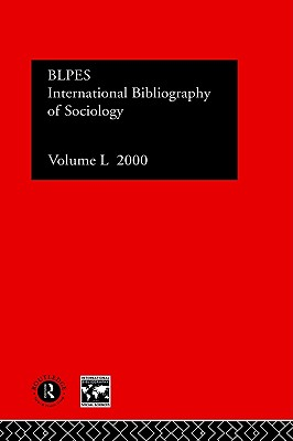 Image for IBSS: Sociology: 2000 Vol.50 (INTERNATIONAL BIBLIOGRAPHY OF THE SOCIAL SCIENCES)