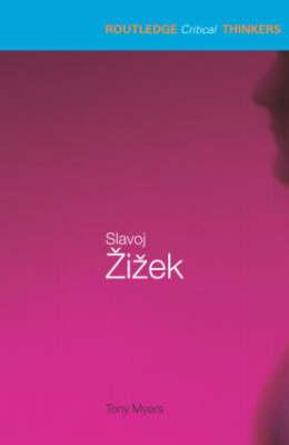 Image for Slavoj Zizek (Routledge Critical Thinkers)