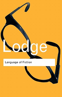 The Language of Fiction: Essays in Criticism and Verbal Analysis of the English Novel (Volume 51), David Lodge