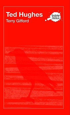 Image for Ted Hughes (Routledge Guides to Literature)