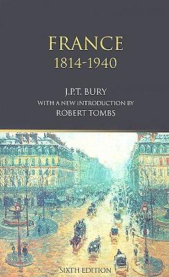 France, 1814-1940, Bury, J.P.T.