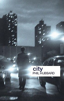 City (Key Ideas in Geography), Hubbard, Phil