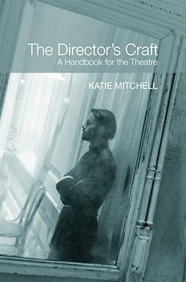 Image for Director's Craft: A Handbook for the Theatre