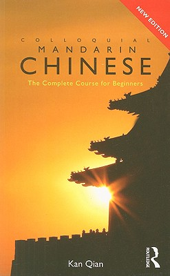 Image for Colloquial Chinese: The Complete Course for Beginners (Colloquial Series)