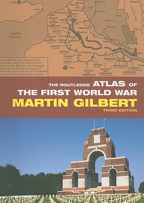 Image for The Routledge Atlas of the First World War  (Third Edition)