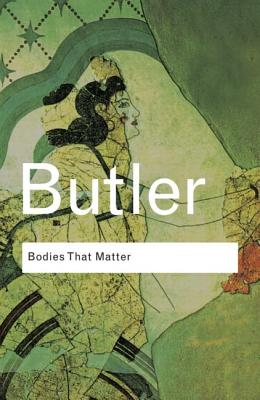 Image for Bodies That Matter: On the Discursive Limits of Sex