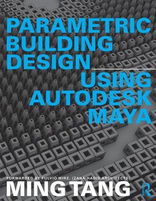Image for Parametric Building Design Using Autodesk Maya